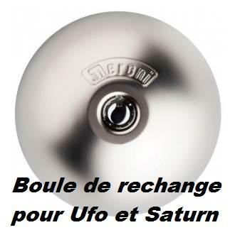 Boule de rechange pour Ufo Méroni et Saturn Daken