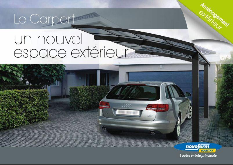 L'Abris De Voiture Aluminium Carport De Novoferme Est Ideal Pour