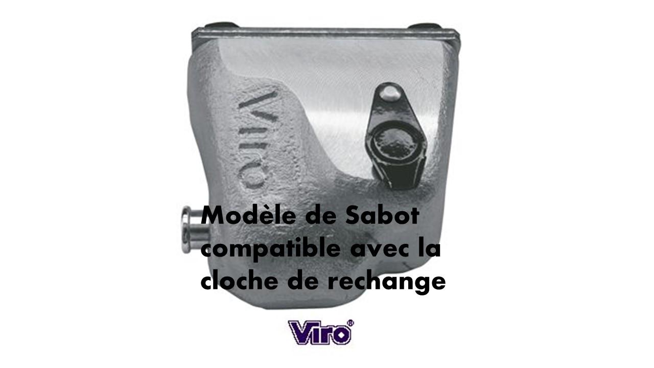 Sabot viro compatible avec la cloche de rechange